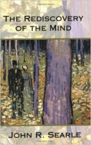 Searle's The Rediscovery of the Mind